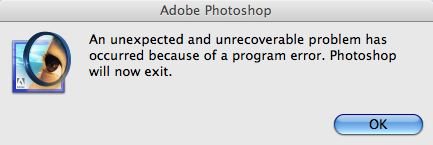 An unexpected and unrecoverable problem has occured because of a program error. Photoshop will now exit.